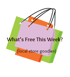 Freebies Galore in Your Local Stores Week 4/25